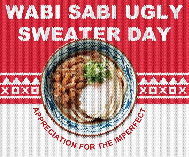Wabi Sabi Ugly Sweater Day